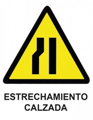 Cartel PVC 40x30 Estrechamiento...