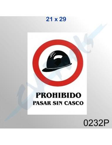 Cartel PVC 21x29 Prohibido pasar sin...