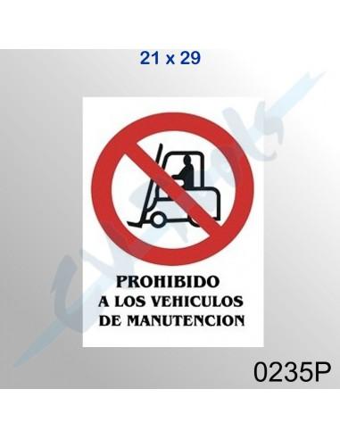 Cartel PVC 21x29 Prohibido a los...