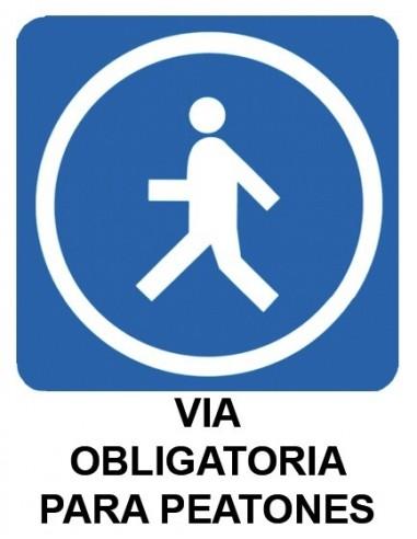 Cartel PVC 40x30 Via obligatoria para...